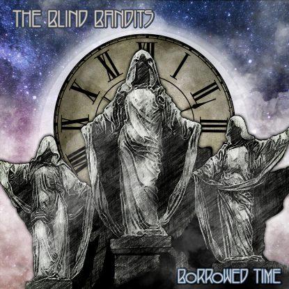 BlindBanditsBorrowedTimeSept21